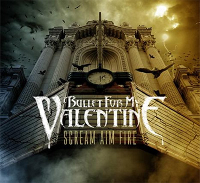 File:Bullet For My Valentine   Scream, Aim, Fire